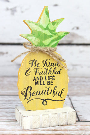 5.25 x 2.5 'Be Kind & Truthful' Wood Pineapple Tabletop Sign