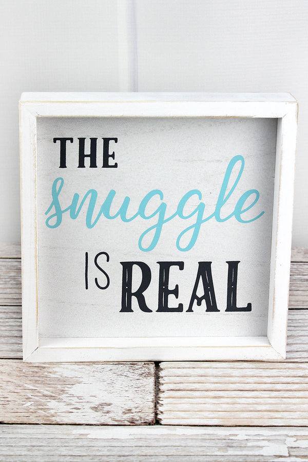 8 x 8 'The Snuggle Is Real' Framed White and Blue Baby Sign