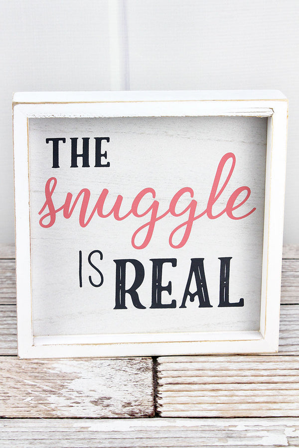 8 x 8 'The Snuggle Is Real' Framed White and Pink Baby Sign