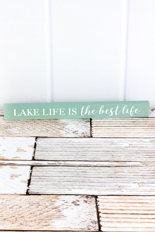 1.5 x 14.5 'Lake Life' Wood Block Sign
