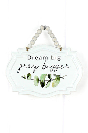 7 x 10 'Pray Bigger' Botanical Metal with Wood Beaded Hanger Wall Sign