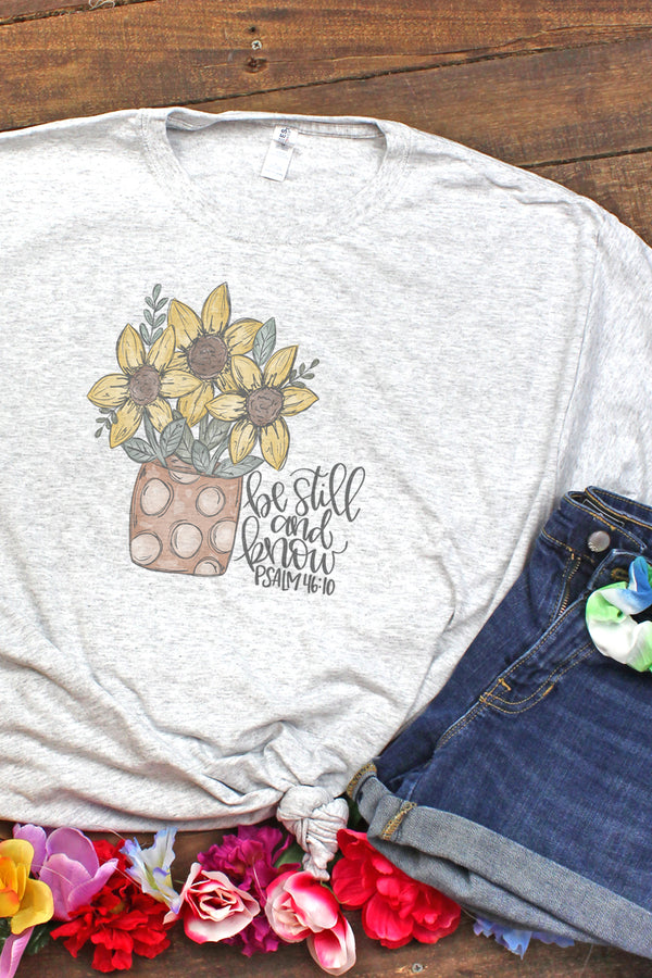 Sunflower Be Still And Know Unisex Dri-Power 50/50 Tee