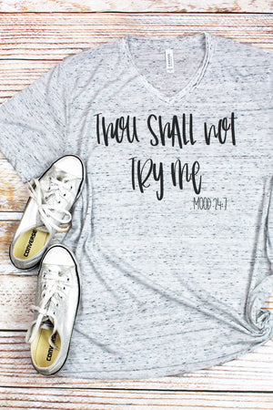 Thou Shall Not Try Me Unisex V-Neck Tee