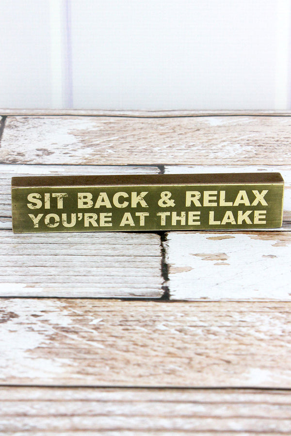 1.25 x 7 'Sit Back & Relax' Wood Block Sign