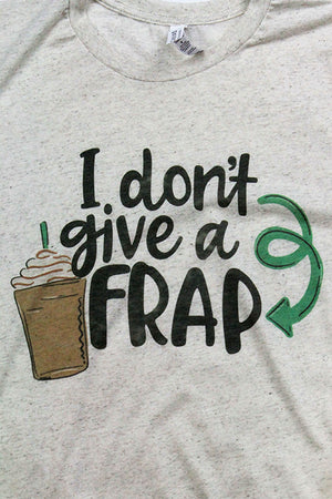 I Don't Give A Frap Tri-Blend Short Sleeve Tee