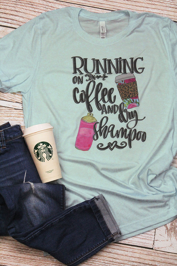 Running On Coffee & Dry Shampoo Tri-Blend Short Sleeve Tee