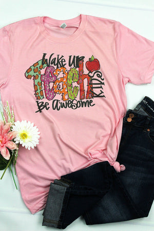 Wake Up Teach Kids Be Awesome Tri-Blend Short Sleeve Tee