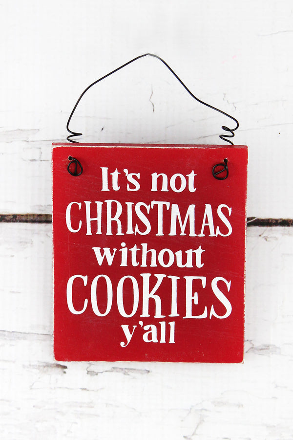 4.25 x 3.5 'Not Christmas Without Cookies' Wood Ornament