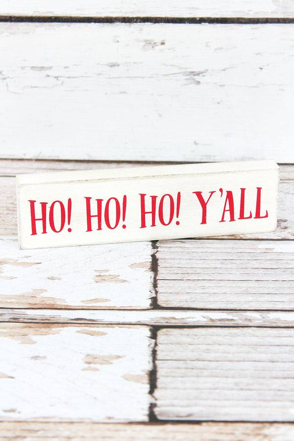 2 x 7.25 'Ho! Ho! Ho! Y'all' Wood Block Sign