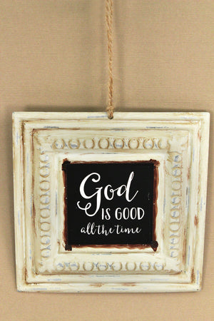 God Is Good All The Time Vintage Tin Sign #60402