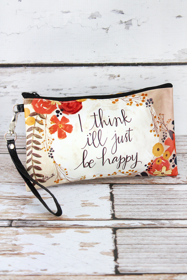 Just Be Happy Zippered Pouch