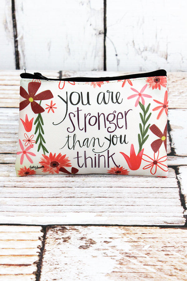 You Are Stronger Than You Think Zippered Coin Purse