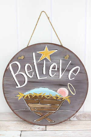 Believe Door & Wall Sign, 18""