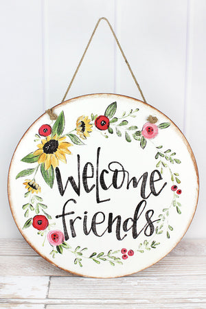 Welcome Friends Door & Wall Sign, 18""