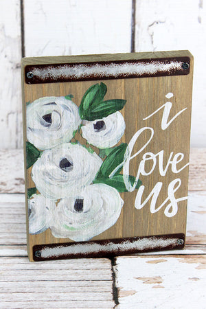 7 x 5.5 I Love Us Wood Block Sign