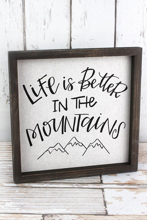 12 x 12 Better In The Mountains Framed Linen Sign