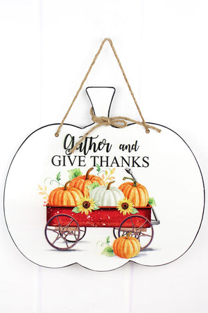 15 x 16 'Gather And Give Thanks' Pumpkin Shaped Tin Wall Sign