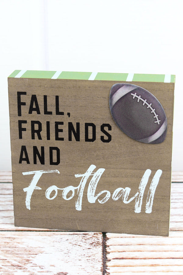 6 x 6 'Fall, Friends And Football' Wood Block Sign