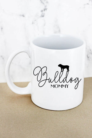 Bulldog Mommy White Mug