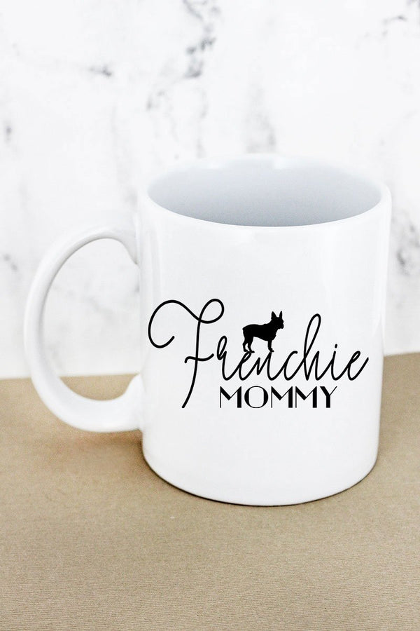Frenchie Mommy White Mug