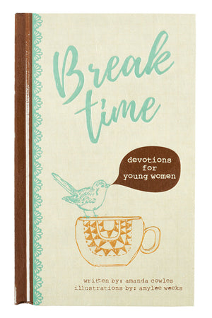 Break Time Devotions for Young Women Book