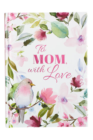 To Mom, With Love Book