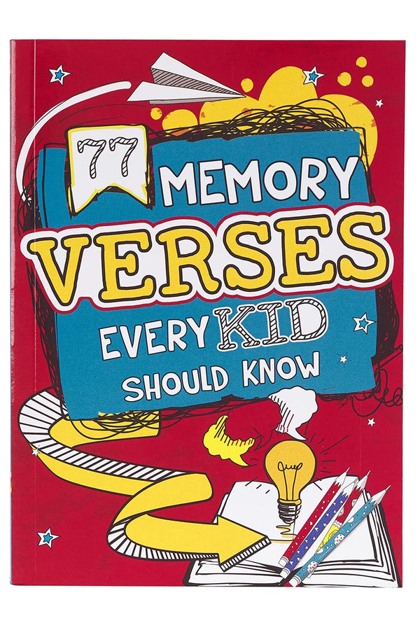 77 Memory Verses Every Kid Should Know Softcover Book