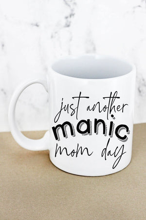Manic Mom Day White Mug
