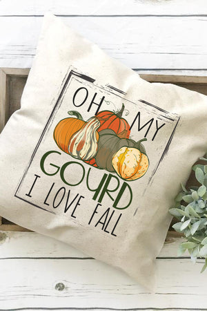 Oh My Gourd I Love Fall Decorative Pillow Cover