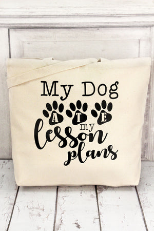 My Dog Ate My Lesson Plans Jumbo Tote #S465AG
