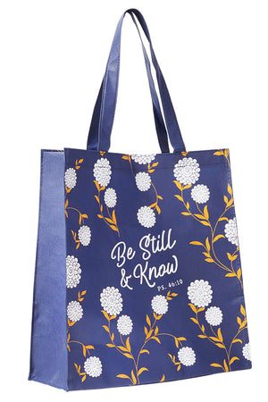 Psalm 46:10 'Be Still & Know' Tote Bag