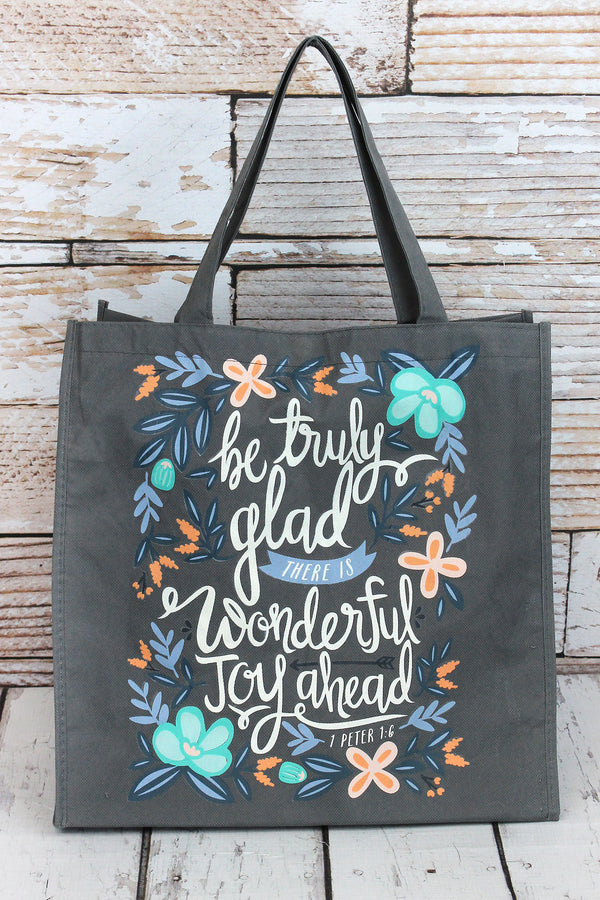 1 Peter 1:6 'Be Truly Glad' Tote Bag