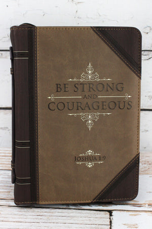 Joshua 1:9 'Strong and Courageous' LuxLeather Large Bible Cover
