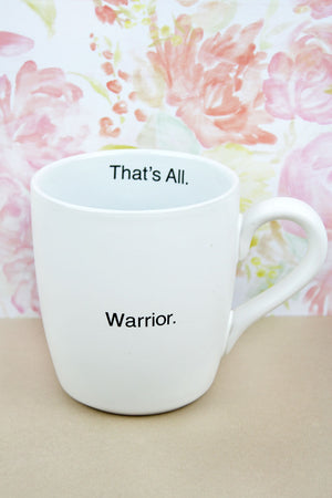 Warrior That's All Mug