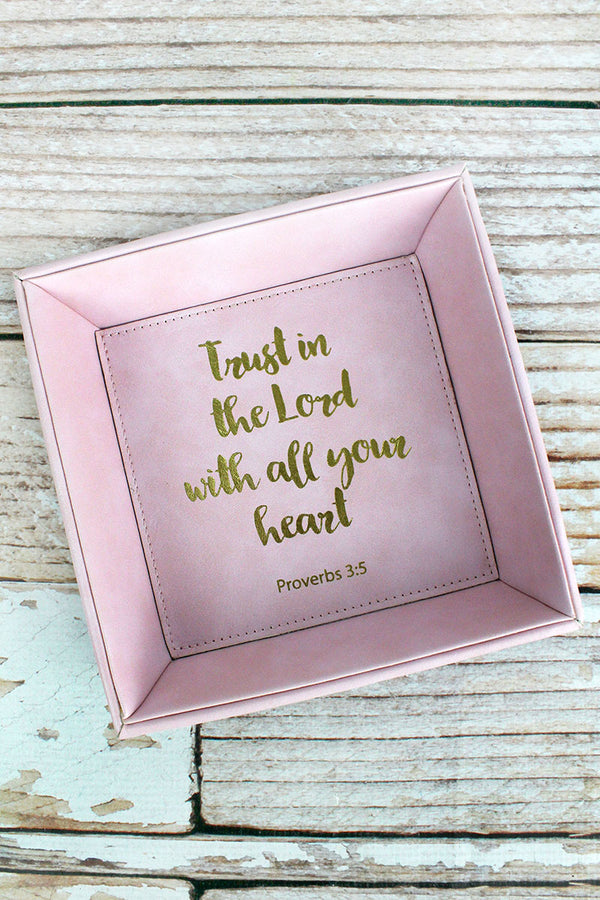 7.5 x 7.5 'Trust In The Lord' Pink Faux Leather Catchall Tray