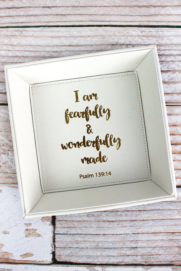 7.5 x 7.5 'Fearfully & Wonderfully Made' White Faux Leather Catchall Tray