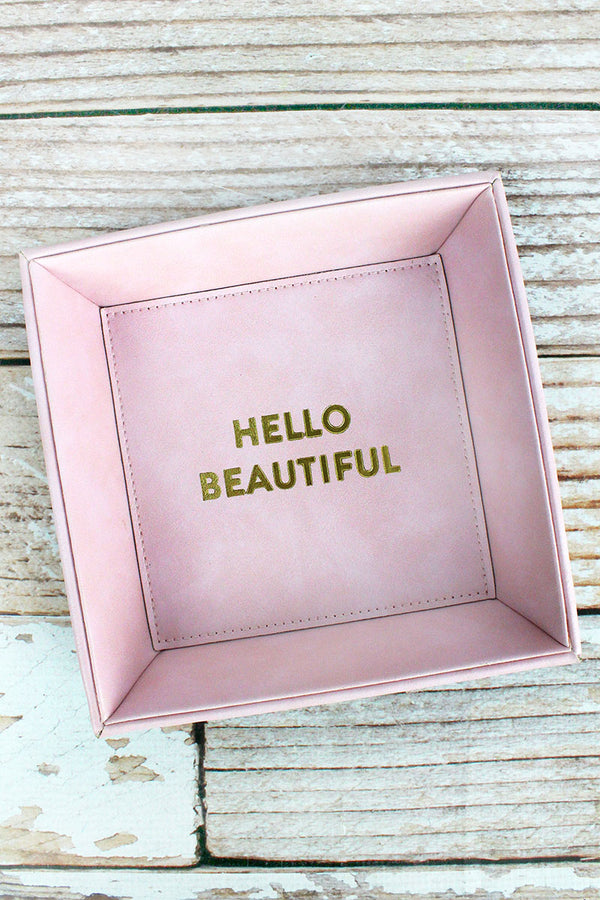 7.5 x 7.5 'Hello Beautiful' Pink Faux Leather Catchall Tray