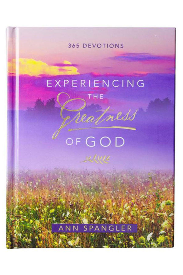 Experiencing The Greatness Of God Hardcover Devotional