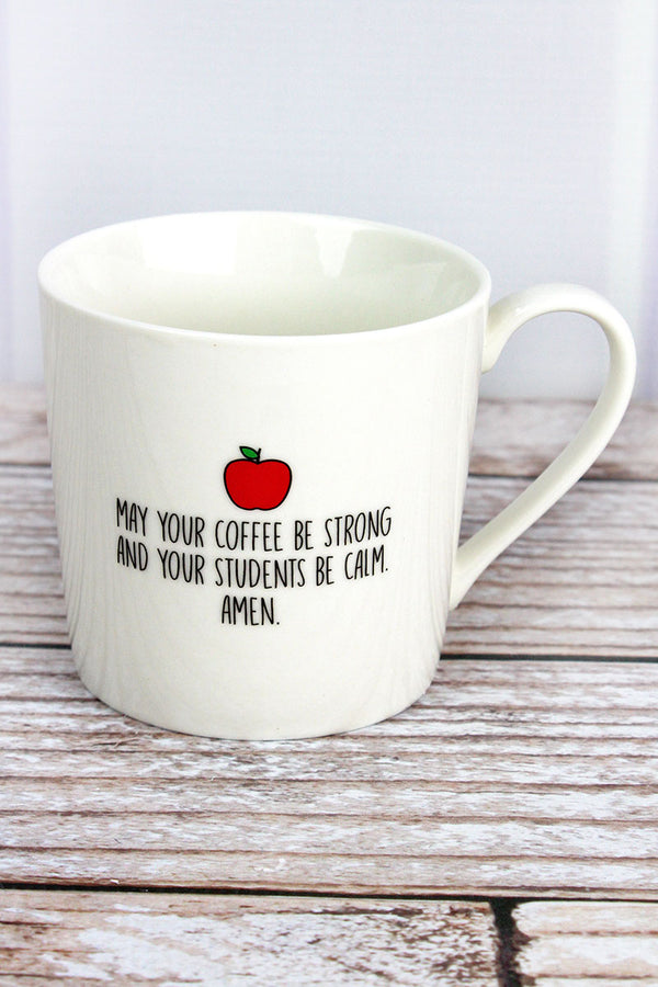May Your Coffee Be Strong Cafe Mug