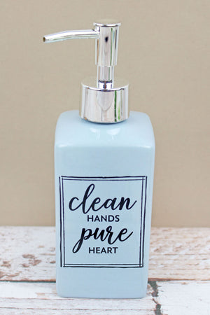 Clean Hands Pure Heart Ceramic Soap Dispenser