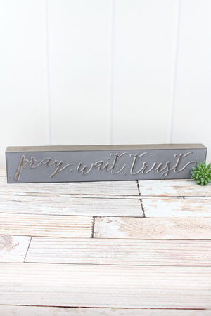 4 x 24 'Pray. Wait. Trust.' Tin Box Sign