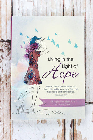 Living In The Light Of Hope Book