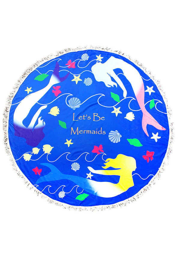 Let's Be Mermaids Blue Round Beach Towel