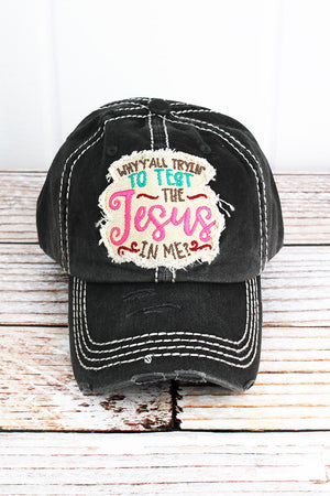 Distressed Black 'The Jesus In Me' Cap