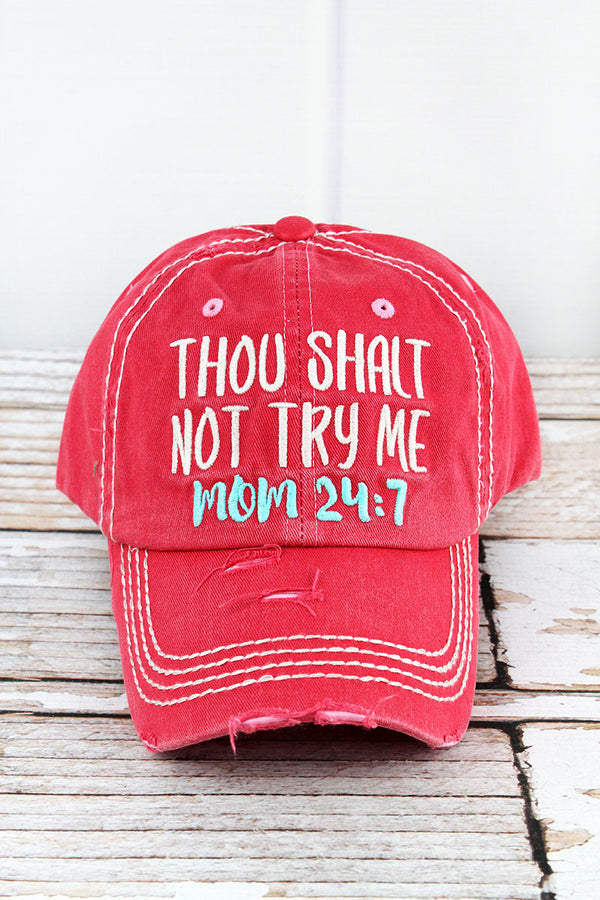 Distressed Salmon 'Thou Shalt Not Try Me Mom 24:7' Cap