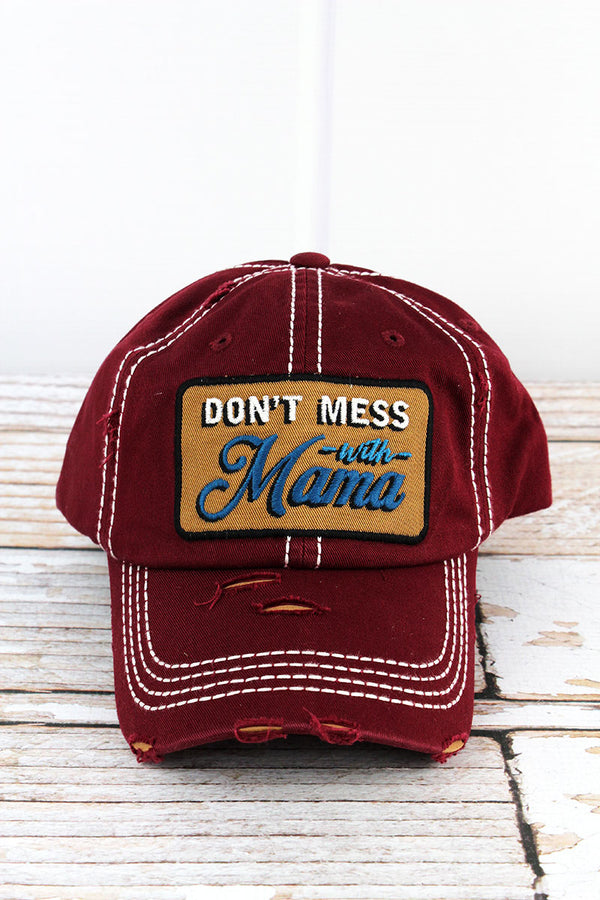 Distressed Burgundy 'Don't Mess With Mama' Cap