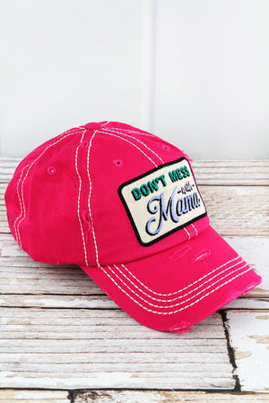 Distressed Hot Pink 'Don't Mess With Mama' Cap