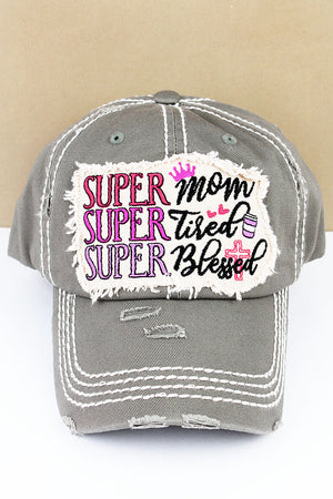 Distressed Steel Gray 'Super Mom Super Tired Super Blessed' Cap