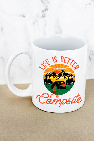 Life Is Better At The Campsite White Mug