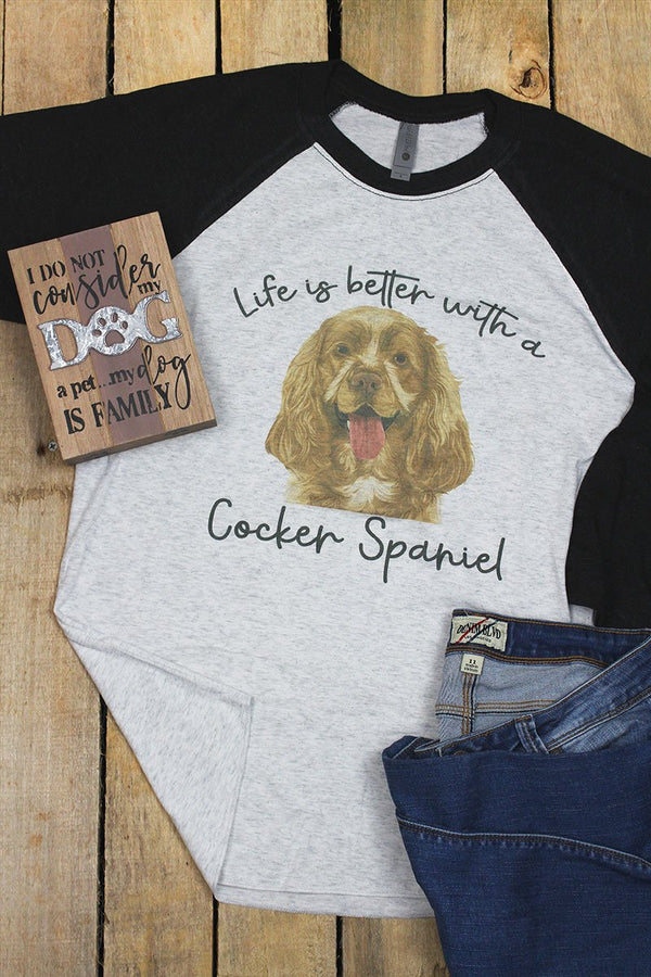 Life Is Better With A Cocker Spaniel Tri-Blend Unisex 3/4 Raglan